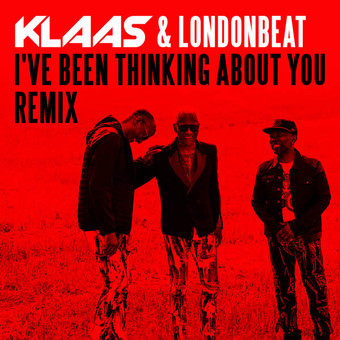 KLAAS & LONDONBEAT - I've Been Thinking About You (Remix) (Coconut)