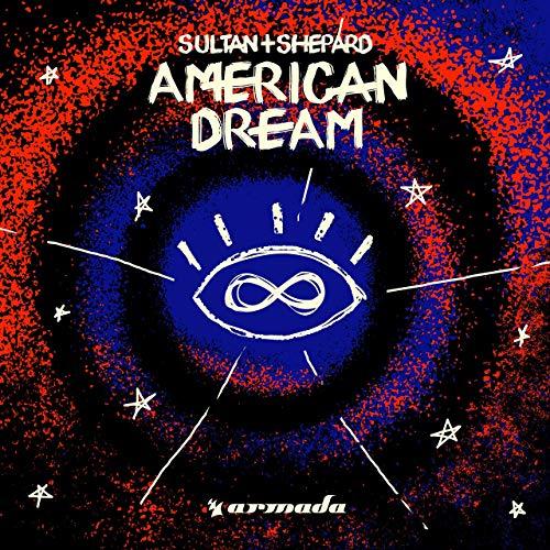 SULTAN + SHEPARD - American Dream (Armada/Kontor/KNM)