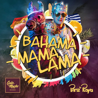 PRINZ PLAYA - Bahama Mama Lama (Geile Mucke Records)