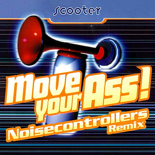 SCOOTER - Move Your Ass (Noisecontrollers Remix) (Sheffield Tunes/KNM)