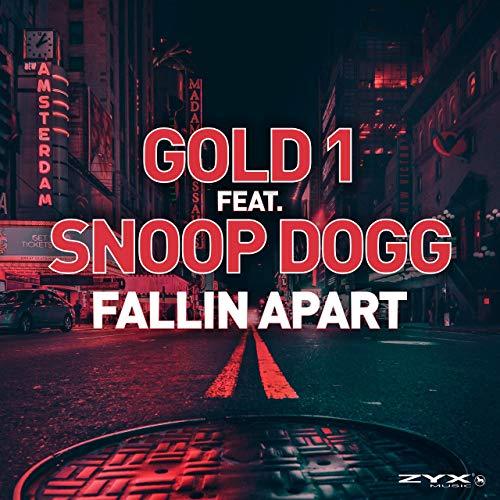GOLD 1 FEAT. SNOOP DOGG - Fallin Apart (ZYX)