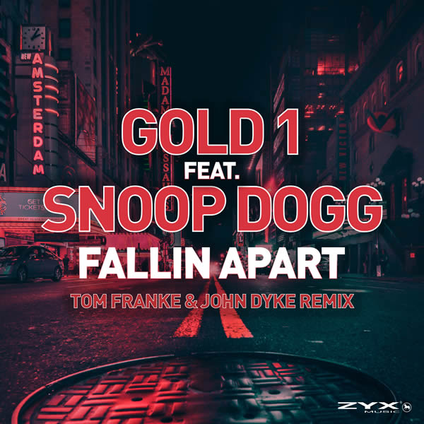 GOLD 1 FEAT. SNOOP DOGG - Fallin Apart (ZYX)