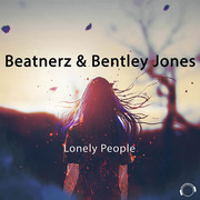 BEATNERZ & BENTLEY JONES - Lonely People (Mental Madness/KNM)