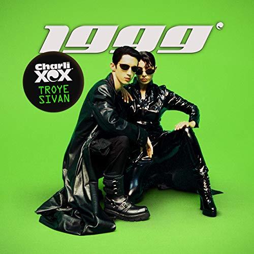 CHARLI XCX & TROYE SIVAN - 1999 (Remixes) (Asylum/WMI/Warner)