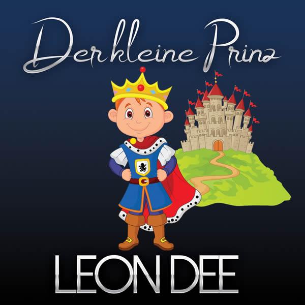 LEON DEE - Der Kleine Prinz (Fiesta/KNM)