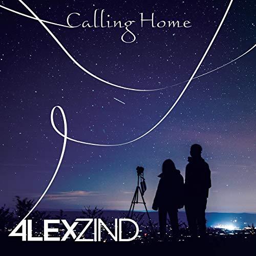 ALEX ZIND - Calling Home (ZZ-Music)