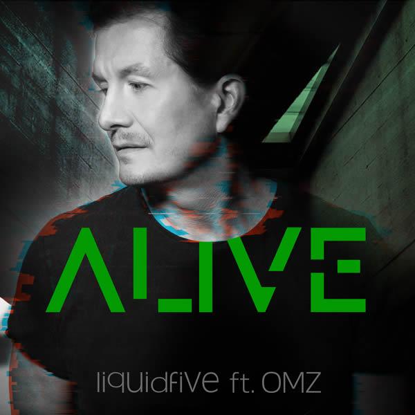 LIQUIDFIVE FEAT. OMZ - Alive (5L Records)