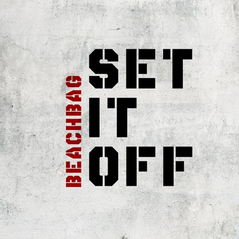 BEACHBAG - Set It Off (TokaBeatz/Kontor/KNM)