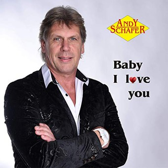 ANDY SCHÄFER - Baby I Love You (TSL)