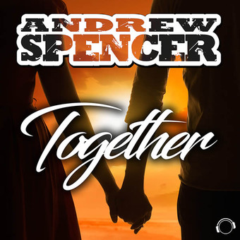ANDREW SPENCER - Together (Mental Madness/KNM)