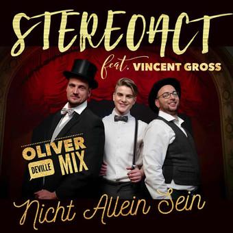 STEREOACT FEAT. VINCENT GROSS - Nicht Allein Sein (Ariola/Sony)