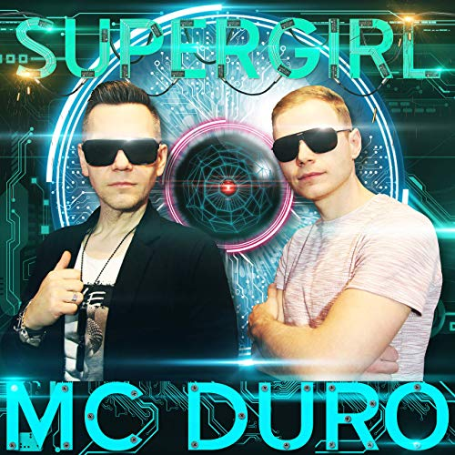 MC DURO - Supergirl (KHB/KNM)