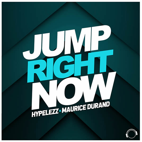 HYPELEZZ X MAURICE DURAND - Jump Right Now (Mental Madness/KNM)