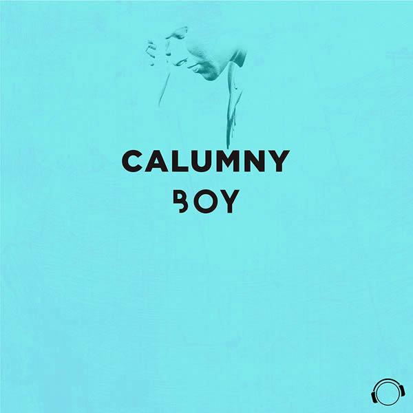 CALUMNY - Boy (Mental Madness/KNM)