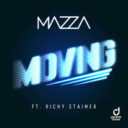 MAZZA FEAT. RICHY STAIMER - Moving (You Love Dance/Planet Punk/KNM)