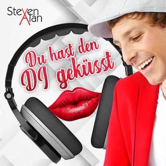 STEVEN ALAN - Du Hast Den DJ Geküsst (Fiesta/KNM)
