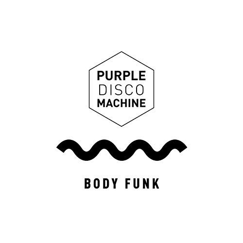PURPLE DISCO MACHINE - Body Funk (Columbia/Sony)