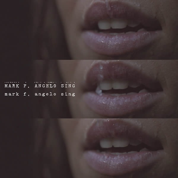 MARK F. ANGELO - Sing (Nitron/Sony)
