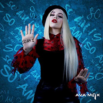 AVA MAX - So Am I (Atlantic/Warner)