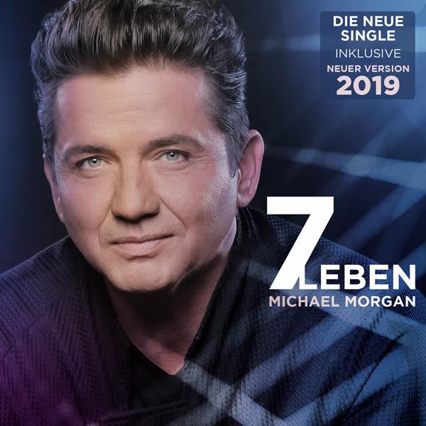 MICHAEL MORGAN - Sieben Leben 2019 (DA Music)