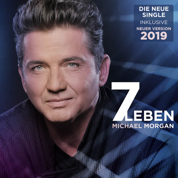 MICHAEL MORGAN - Sieben Leben 2019 (DA Music)