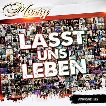 MARRY - Lass Uns Leben (Xtreme Sound)