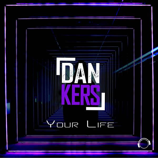 DAN KERS - Your Life (Mental Madness/KNM)
