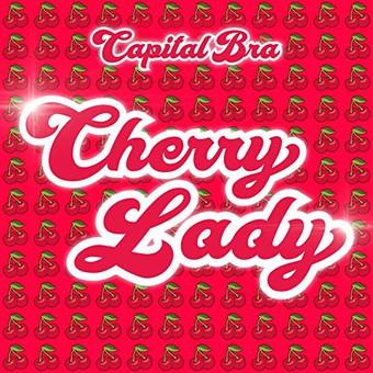 CAPITAL BRA - Cherry Lady (Urban/Universal/UV)