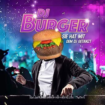 DJ BURGER - Sie Hat Mit Dem Dj Getanzt (Music Television)