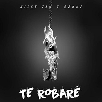 NICKY JAM & OZUNA - Te Robare (Sony Music Latin)