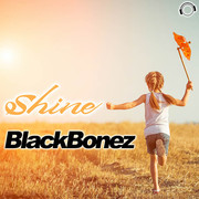 BLACKBONEZ - Shine (Mental Madness/KNM)