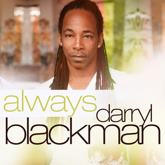 DARRYL BLACKMAN - Always (ZYX)