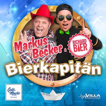 MARKUS BECKER & RICHARD BIER - Bierkapitän (Geile Mucke/Villa-Productions)