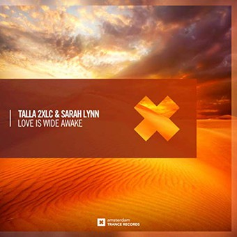 TALLA 2XLC & SARAH LYNN - Love Is Wide Awake (Amsterdam Trance Records)