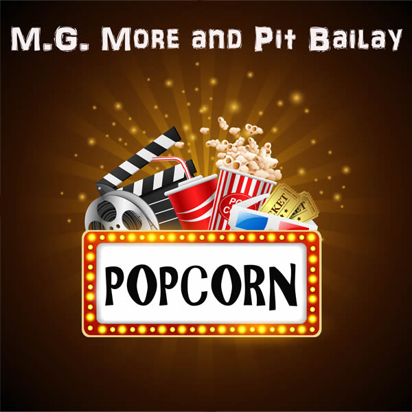 M.G. MORE & PIT BAILAY - Popcorn (C 47/A 45/KNM)