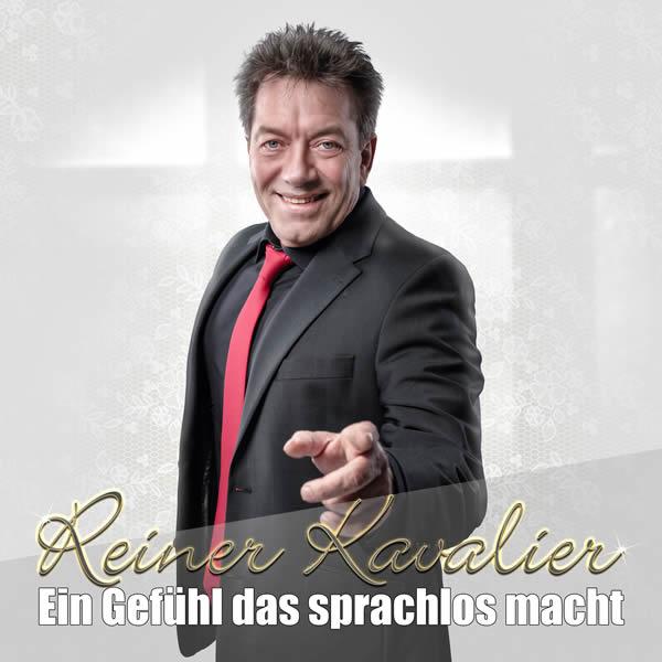 REINER KAVALIER - Ein Gefühl Das Sprachlos Macht (Fiesta/KNM)
