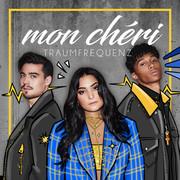 TRAUMFREQUENZ - Mon Chéri (Tkbz Media/Virgin/Universal/UV)