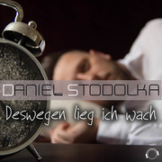 DANIEL STODOLKA - Deswegen Lieg Ich Wach (Mental Madness/KNM)