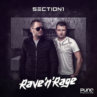 SECTION 1 - Rave'n'Rage (Punq/Planet Punk/KNM)