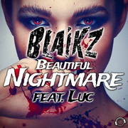 BLAIKZ FEAT. LUC - Beautiful Nightmare (Mental Madness/KNM)