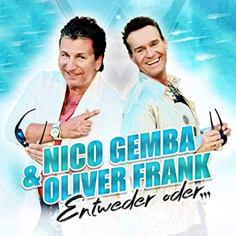 NICO GEMBA & OLIVER FRANK - Entweder Oder ... (Music Television)