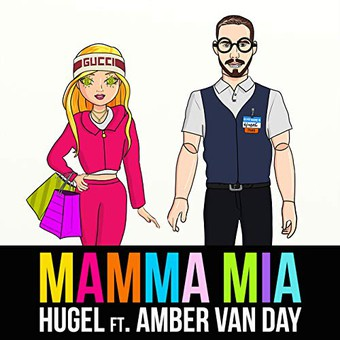 HUGEL FEAT. AMBER VAN DAY - Mamma Mia (Warner)