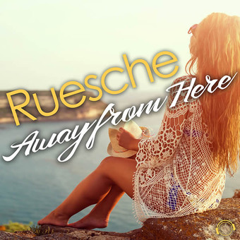 RUESCHE - Away From Here (Mental Madness/KNM)