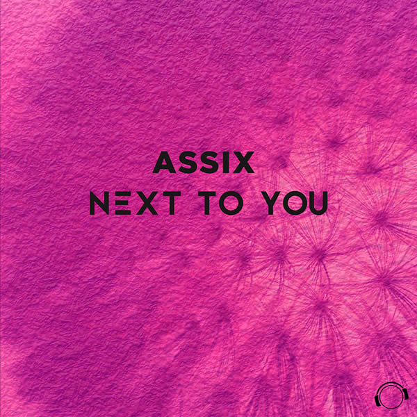 ASSIX - Next To You (Mental Madness/KNM)