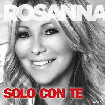 ROSANNA ROCCI - Solo Con Te (Zoom)
