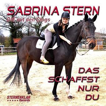 SABRINA STERN - Das Schaffst Nur Du (Sternenklar)