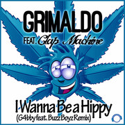 GRIMALDO FEAT. CLAP MACHINE - I Wanna Be A Hippy (Mental Madness/KNM)