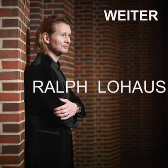 RALPH LOHAUS - Weiter (B 46/A 45/KNM)