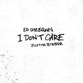 ED SHEERAN & JUSTIN BIEBER - I Don't Care (Atlantic/Warner)