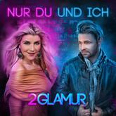 2GLAMUR - Nur Du Und Ich (Xtreme Sound)